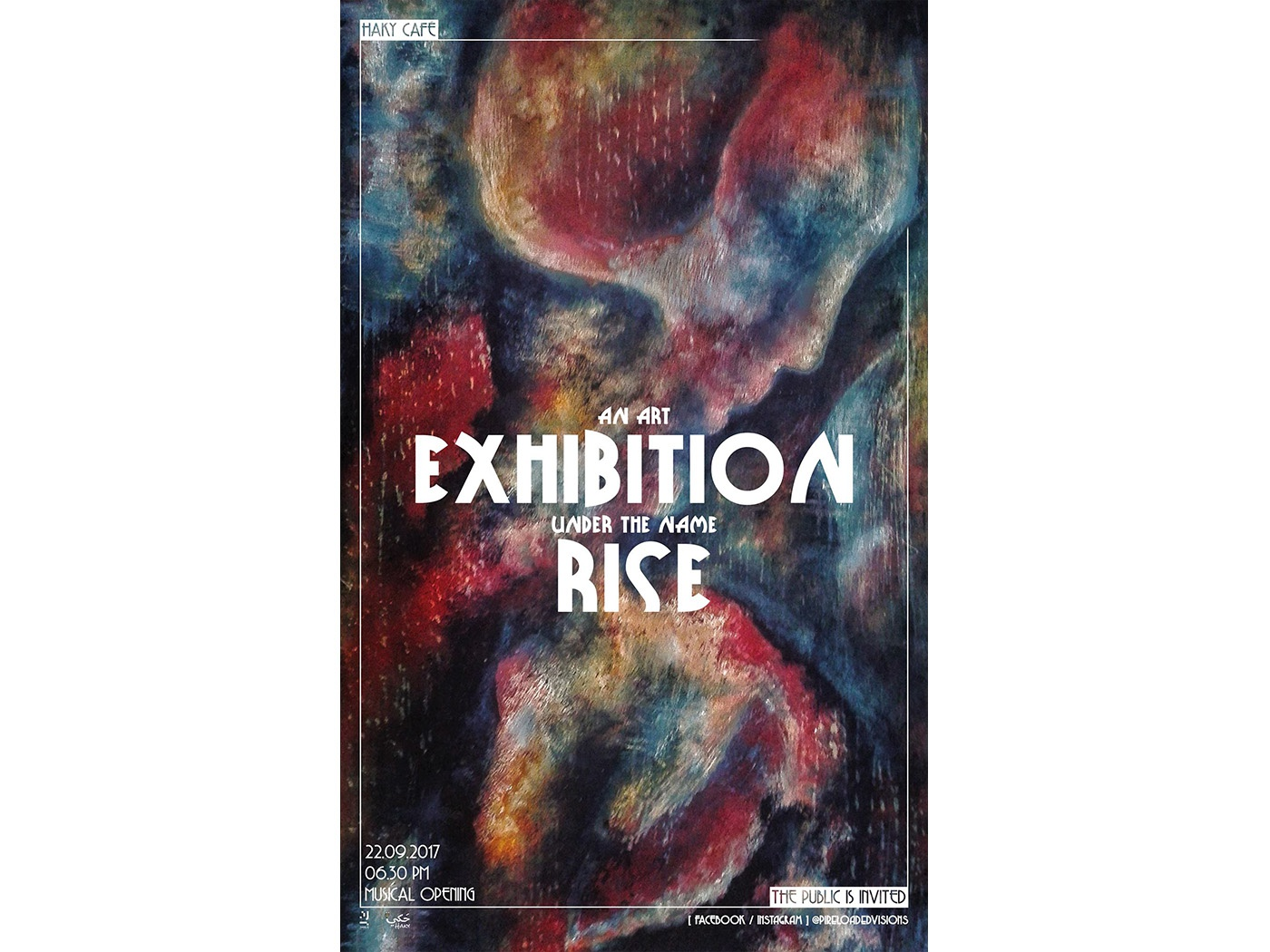 RISE Exhibition - Poster II rise painting drawing artistic artist art syria music exhibition poster design graphic graphic design