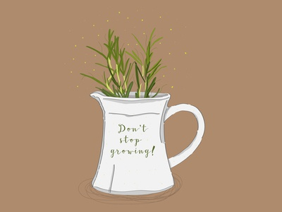 Don't stop growing!