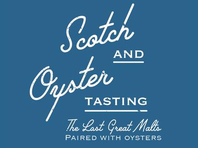 Scotch X Oysters Tasting