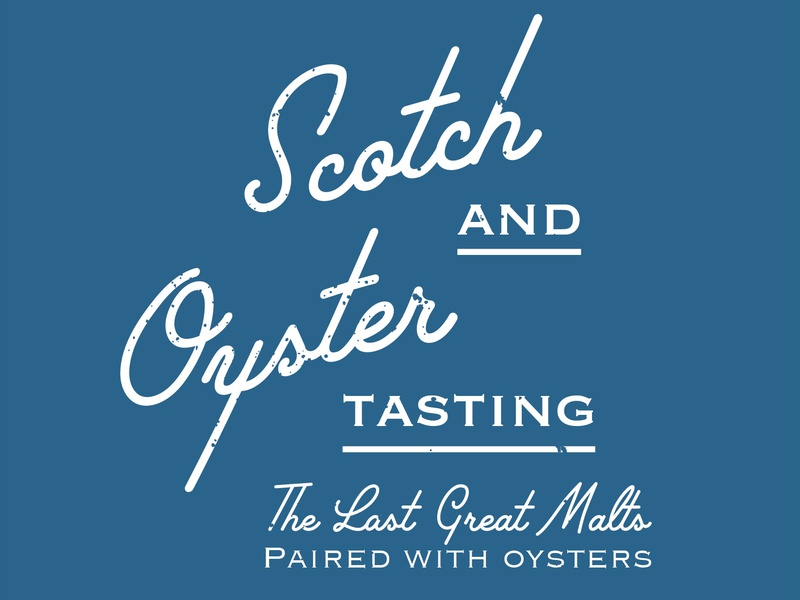 Scotch X Oysters Tasting the last great malt dewars retro vintage lettering adobe illustrator illustartor flier design flier food and drink tastings pittsburgh merchant oyster co. oysters scotch