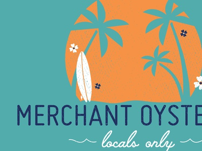 Merchant Oyster Co - Locals Only: Shirt Design vintage retro emblem palmtrees surfboard beach pittsburgh illustrator endless summer locals only
