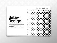 Beta+ Desigh