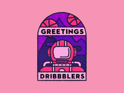 Greetings Dribbblers!