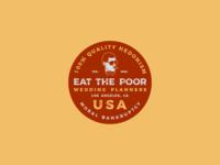 EAT THE POOR