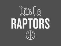 Let's Go Raptors