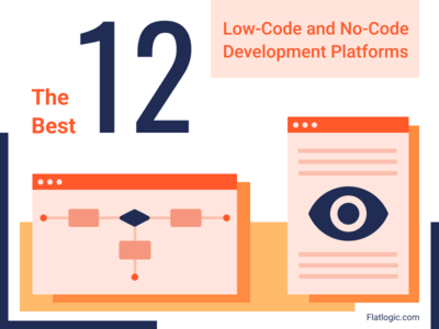 The Best 12 low-Code and No-Code Development Platforms