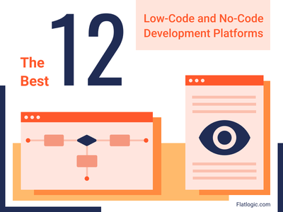The Best 12 low-Code and No-Code Development Platforms development platforms platforms best review code frontend webdev javascript webdevelopment web interface design article ux graphic design blog