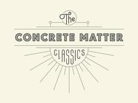 The Concrete Matter Classics