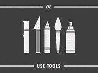 #01 - Use Tools