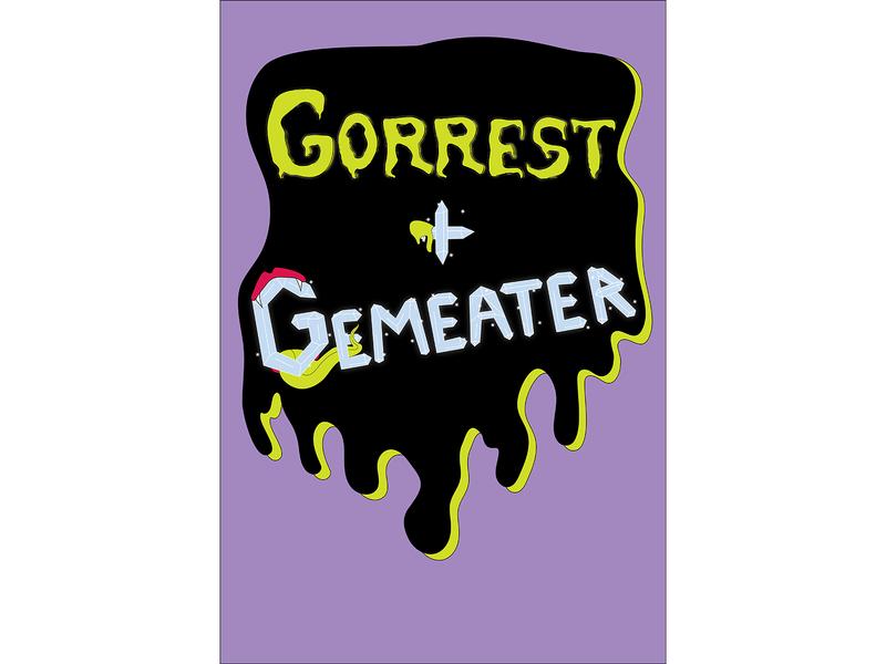 Gorrest + Gemeater