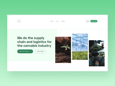 Day 13 of #30daysofwebdesign 30daysofweb 30daysofdesign 30daychallenge supply logistics greens green cannabis design cannabis web design hero section landingpage website clean minimal ui typography design
