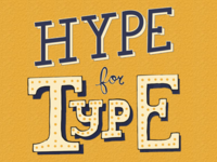 Hype for Type