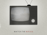 Watch The Waves