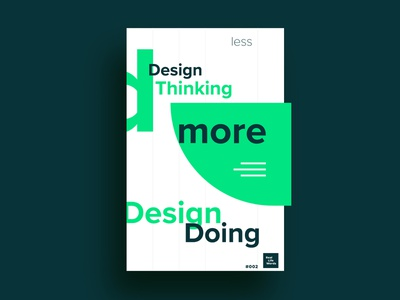 less design thinking and more Design Doing for funsies poster