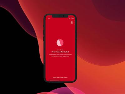 Fintech App Transaction Error Page prototype animation uxui ux ui design dailui
