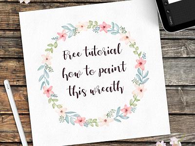 Tutorial to paint a wreath class course freebies freebie digital painting digital proceate watercolour wreath floral tutorial watercolor