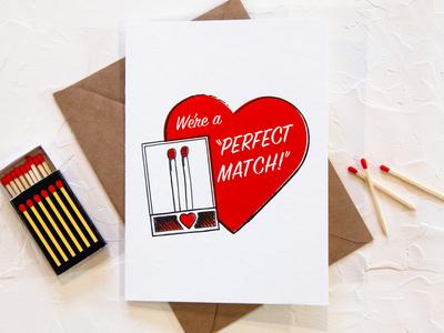 We're a perfect Match Valentine