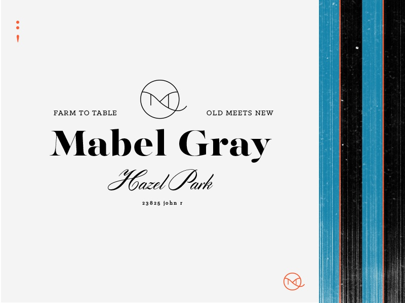 Mabel Gray design michigan mark graphic identity story restaurant branding color typography logo