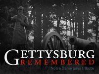 Gettysburg Remembered