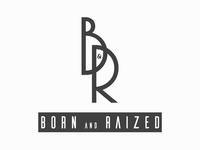 BORN and RAIZED