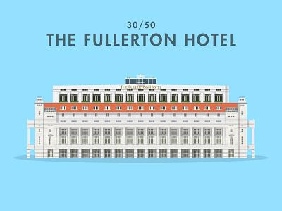 30/50: The Fullerton Hotel fullerton illustration flat design architecture buildings singapore