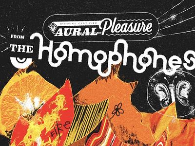 the homophones - aural pleasure music band poster poster design gig poster type hand drawn logo illustration
