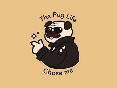 The Pug Life Chose Me shirtdesign design pug dog illustrator graphic design vector
