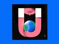 U - universe. Happy 🌏