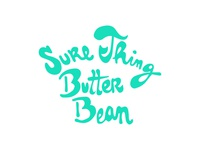 """Sure Thing Butter Bean"""