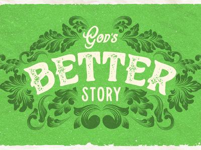 God's Better Story