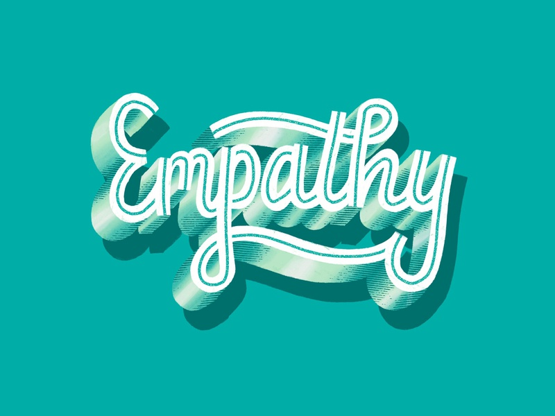 Empathy share feelings understanding words grunge texture typography logotype good type calligraphy love one another encouragement inspire hand lettering lettering support love care empathy