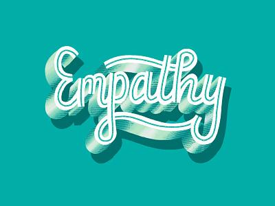 Empathy share feelings understanding words grunge texture typography logotype good type calligraphy love one another encouragement inspire hand lettering lettering support love care empathy