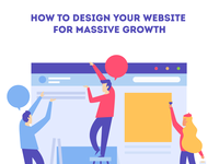 How to design your website for massive growth