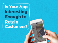Is Your App Interesting Enough to Retain Customers?