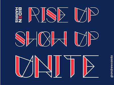 #RISEUPSHOWUPUNITE type harris biden time2unite unite showup riseup typographic design typographic 2020 redwhiteandblue riseupshowupunite stripes america typography