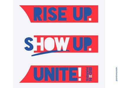 HOW vote redwhiteandblue typography america stripes typographic how showup show riseup rise unite 2020 harris biden typographic design typedesign riseupshowupunite time2unite type