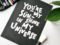 You are my sunshine in my universe :-)