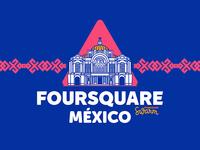 Foursquare Mexico