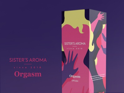 """Packaging for Sister`s aroma """"Orgasm"""""""