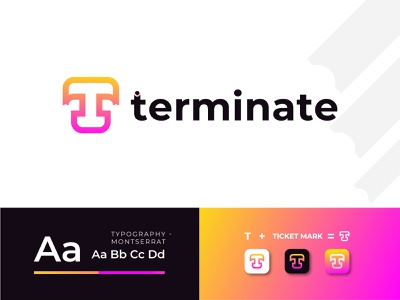 Terminate Ticket Logo Design - Ticket Logo Design Concept apps typography graphic design logo trends 2020 minimal abstract logo designer app logo design branding brand identity modern logo logo design logo travel logo traveling travel ticket logo vector ticket logo design ticket logo ticket