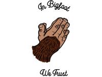 In Bigfoot We Trust