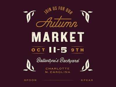Autumn Market branding nature texture promo type lockup distressed vintage leaves market typography type lettering autumn fall