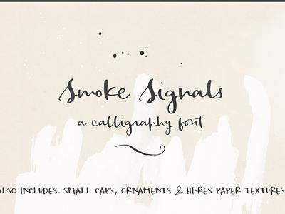 Smoke Signals script font calligraphy font script font handwriting font font typography design