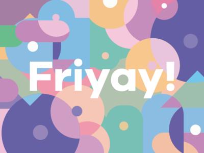 Friyay! graphic pink illustration pattern graphic  design weekend splash circle colour friyay friday illustrator cc illuminated shapes art illustrator design