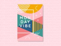 Monday Vibe