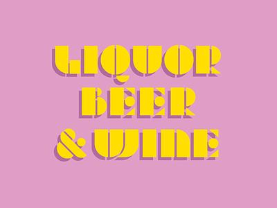 Liquor Beer & Wine geometric wine beer liquor