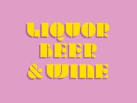 Liquor Beer & Wine
