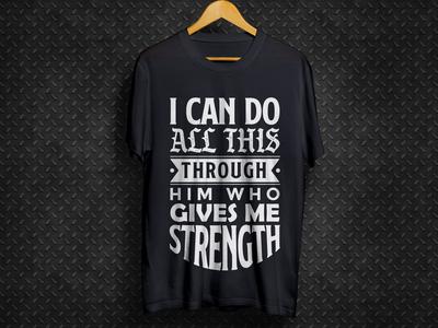 Strangth Typhograpy Black T Shirt Design