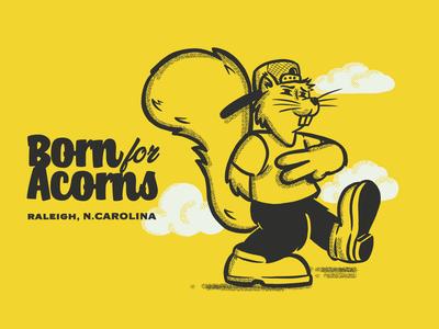 Born for Acorns