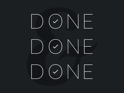 Done, Done, and Done typography working to do list done